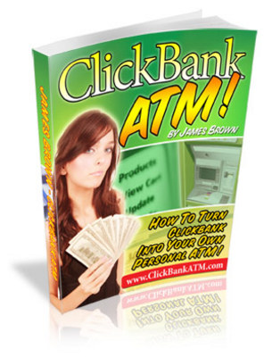Product picture Clickbank ATM - Make Money Now!